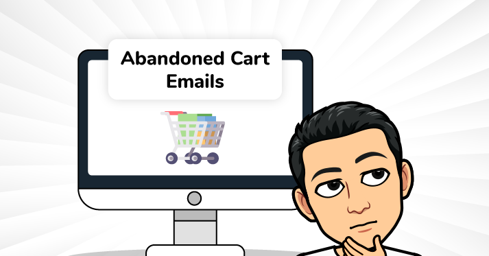 A guide to abandon cart emails